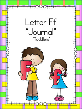 Letter Ff Journal for Toddlers