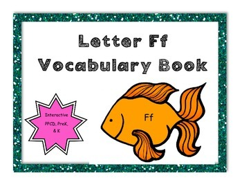 Letter Ff Vocabulary Book (interactive, great for preK, K,