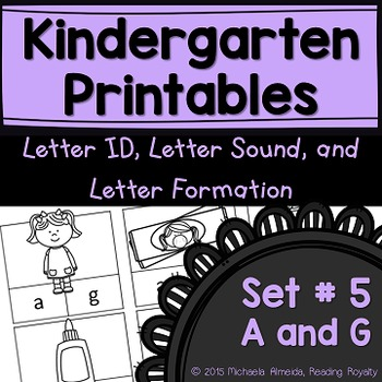 Letter Formation, Letter ID, and Letter Sound Printables (A,G)