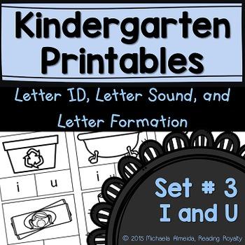 Letter Formation, Letter ID, and Letter Sound Printables (I, U)