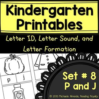 Letter Formation, Letter ID, and Letter Sound Printables (P,J)