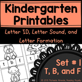 Letter Formation, Letter ID, and Letter Sound Printables (T,B,F)
