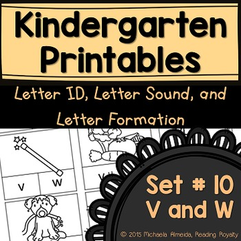Letter Formation, Letter ID, and Letter Sound Printables (V,W)