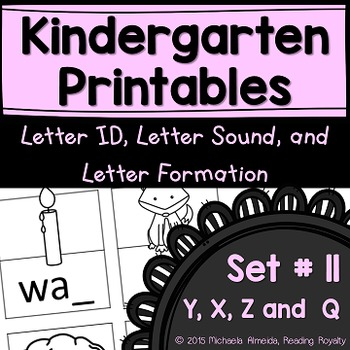 Letter Formation, Letter ID, and Letter Sound Printables (X,Y & Z,Q)