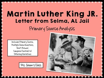 Letter From Selma Jail: Martin Luther King Jr. Primary Source Analysis