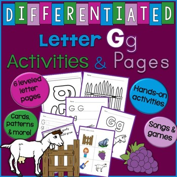 Letter G Unit - Differentiated Letter Writing Pages & Activities