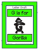 Letter G Craftivity - Gorilla - Zoo Phonics Inspired - Col