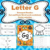Letter G activities (emergent readers, word work worksheet