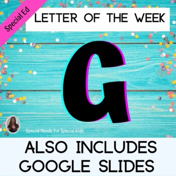 Letter of the Week Letter G Unit for Special Education