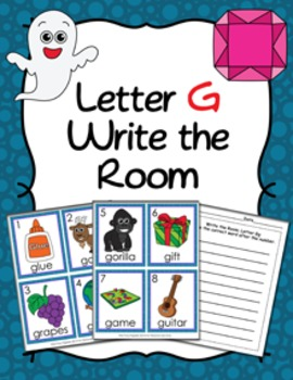 Letter G Words Write the Room Activity