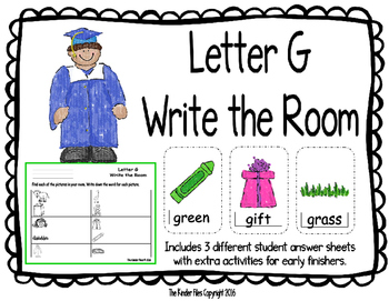 Letter G Write the Room- Includes 3 levels of answer sheets