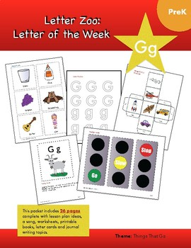 Letter Gg (G is for Things That Go): Letter Zoo- Preschool Curriculum
