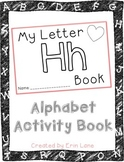 Letter H: Alphabet Activity Book