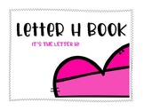 Letter H Book: Handwriting Practice