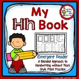 Letter H  Emergent Reader for Alphabet Recognition, Rhymes, and Handwriting