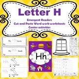 Letter H activities (emergent readers, word work worksheet