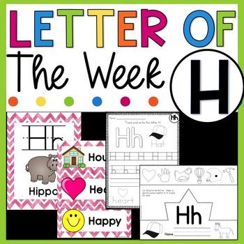 Letter H - Letter of the Week H - Letter of the Day H