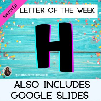 Letter of the Week Letter H Unit for Special Education