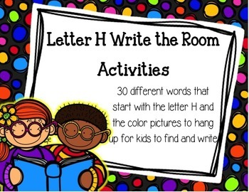 Letter H Write the Room