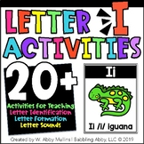 Letter I Activities   Letter Recognition, Formation, and Sounds