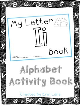 Letter I: Alphabet Activity Book