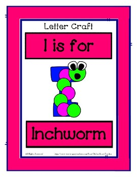 Letter I Craftivity - Inchworm - Zoo Phonics Inspired - Color & BW Versions