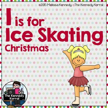 Christmas - Letter I is for Ice Skating