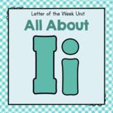 Letter I- Preschool Letter of the Week Unit
