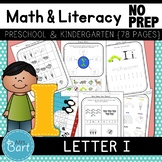 Letter I Math & Literacy Alphabet Activities NO PREP {Color & BW set included}