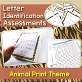 Letter Identification Assessment - Animal Print Theme