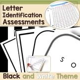 Letter Identification Assessment - Black and White Border Theme