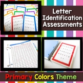 Letter Identification Assessment - Primary Colors Theme