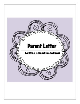 Letter Identification Parent Letter