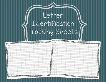 Letter Identification Tracking Sheets