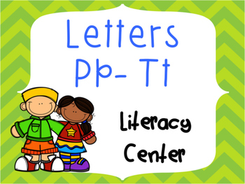 Letter Identification and Beginning Sound Center Pp to Tt