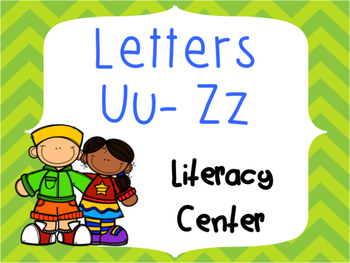 Letter Identification and Beginning Sound Center Uu to Zz