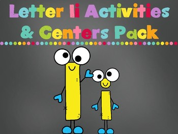 Letter Ii Activities Pack (CCSS)