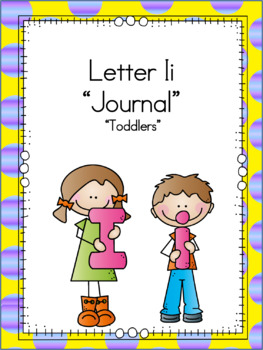 Letter Ii Journal for Toddlers