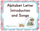 Letter Introduction & Songs