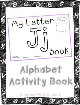 Letter J: Alphabet Activity Book