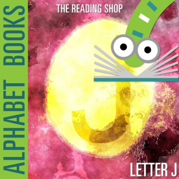Letter J Alphabet Book - Helps Students Learn Letters and Sounds - ABC Book