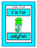 Letter J Craftivity - Jellyfish - Zoo Phonics Inspired - C