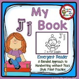 Letter J  Emergent Reader for Alphabet Recognition, Rhymes, and Handwriting