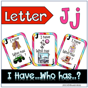 """Letter J  """"I have... Who has?"""""""