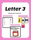 Letter J- Phoneme Practice