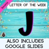 Letter of the Week Letter J Unit for Special Education
