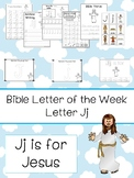 Letter J is for Jesus. Bible Letter of the Week.