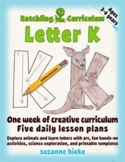 Letter K Bundle: 1 Week Of Complete Curriculum Lessons