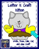 Letter K Craft Activity with Kitten and Writing Prompt for Literacy Centers