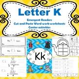 Letter K activities (emergent readers, word work worksheet